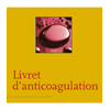 Livret d'anticoagulation 2011